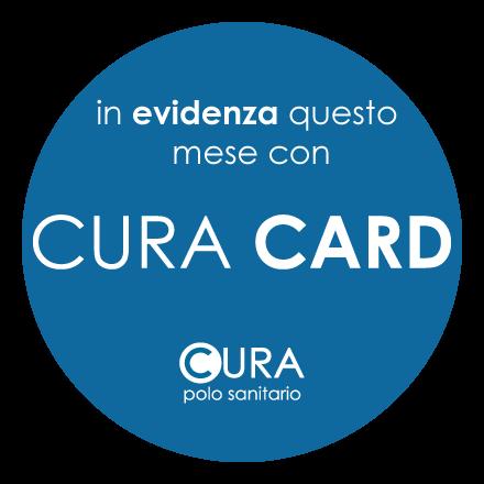 In evidenza con CURA CARD